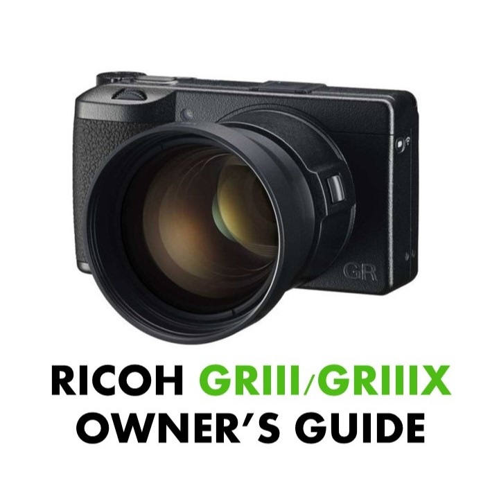 Ricoh GR iii Owners Guide